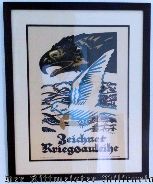 "FRAMED ""ZEICHNET KRIEGSSANLEIHE"" PATRIOTIC POSTER. - Imperial German Military Antiques Sale"