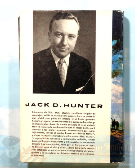 JACK D. HUNTER - BOOK - THE BLUE MAX (LAS AGUILAS AZULES) - Imperial German Military Antiques Sale