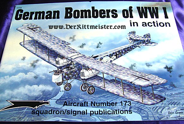 BOOK - GERMAN BOMBERS OF WW I IN ACTION by DON GREER - Imperial German Military Antiques Sale
