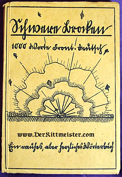 SCHWERE BRODEN 1000 WORTE FRONT=DEUTSCH EIN RAUHES, ABER, HERZLICHES WÖRTERBUCH - Imperial German Military Antiques Sale