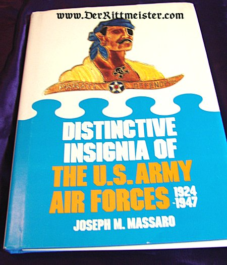DISTINCTIVE INSIGNIA OF THE U. S. ARMY AIR FORCES 1924-1927 by JOSEPH M. MASSARO - Imperial German Military Antiques Sale