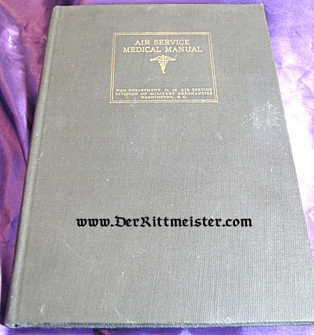 U.S. - BOOK - AIR SERVICE MEDICAL MANUAL - Imperial German Military Antiques Sale