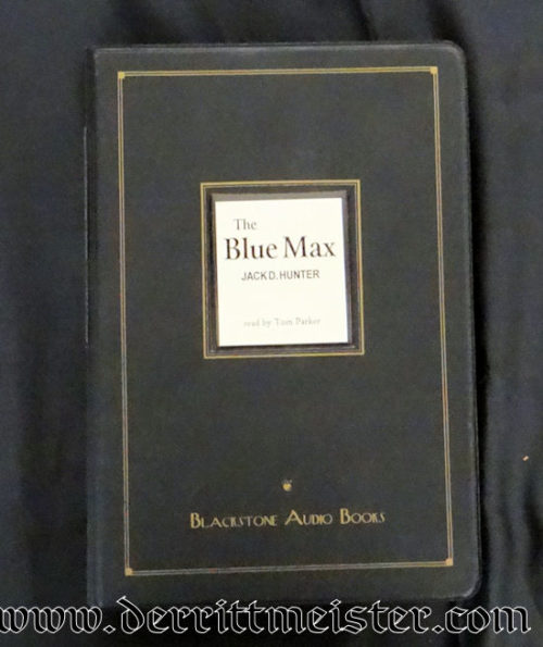 THE BLUE MAX BY JACK. D. HUNTER AUDIOCASSETTES - Imperial German Military Antiques Sale