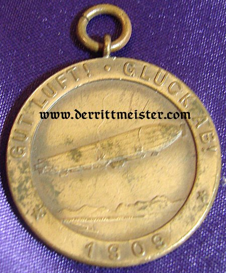 GRAF FERDINAND von ZEPPELIN MEDAL - Imperial German Military Antiques Sale