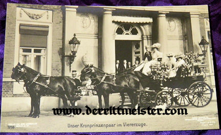 POSTCARD - KRONPRINZ WILHELM - KRONPRINZESSIN CECILIE - CARRIAGE - Imperial German Military Antiques Sale