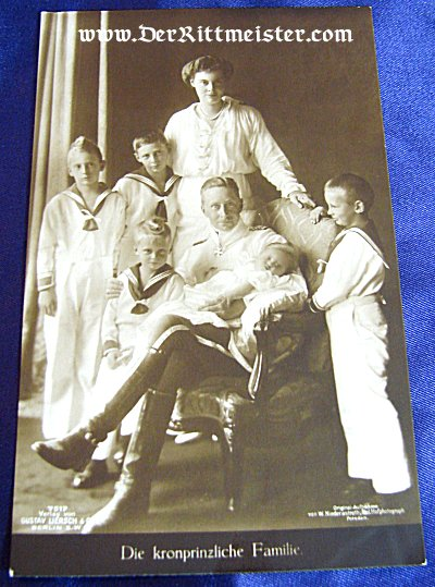 POSTCARD - KRONPRINZ WILHELM - KRONPRINZESSEN CECILIE - FIVE CHILDREN - Imperial German Military Antiques Sale