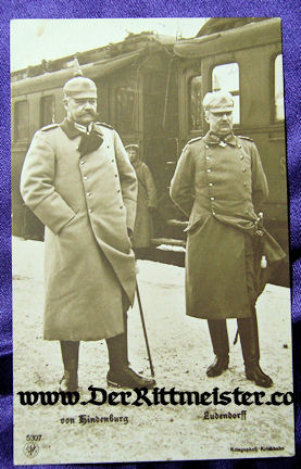 POSTCARD - GENERALFELDMARSCHALL PAUL von HINDENBURG - GENERAL der INFANTERIE ERICH LUDENDORFF - Imperial German Military Antiques Sale