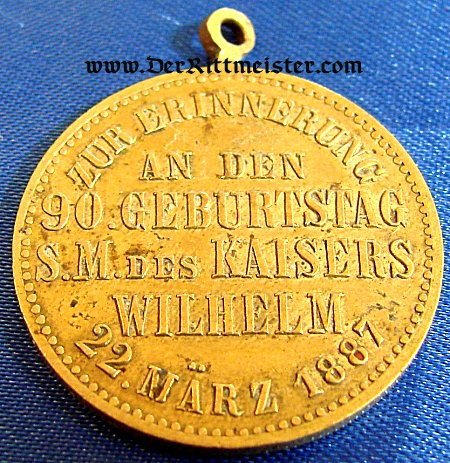 MEDAL - KAISER WILHELM I - 90th BIRTHDAY - Imperial German Military Antiques Sale