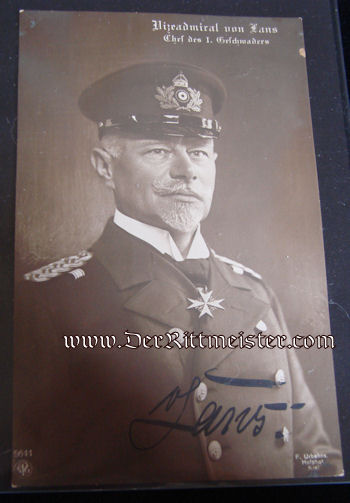 AUTOGRAPHED POSTCARD - VIZEADMIRAL WILHELM von LANS - Imperial German Military Antiques Sale