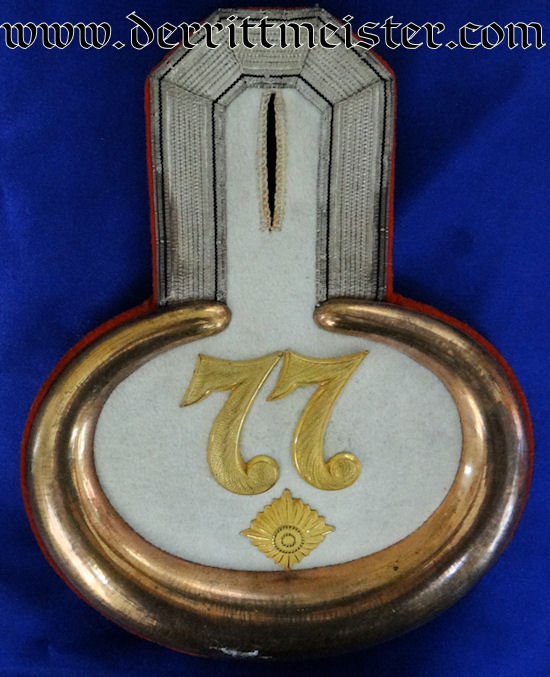 PRUSSIA - EPAULETTE - OBERLEUTNANT - INFANTERIE-REGIMENT Nr 77 - Imperial German Military Antiques Sale