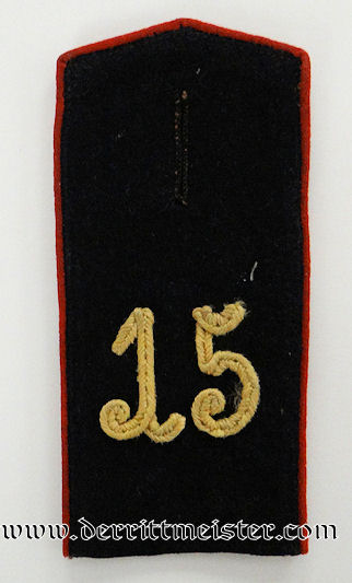 PRUSSIA - SHOULDER STRAP - ENLISTED MAN - INFANTERIE–REGIMENT Nr 15 - Imperial German Military Antiques Sale