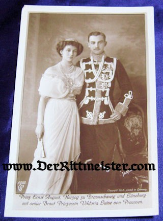 POSTCARD - HERZOG ERNST AUGUST - HERZOGIN VIKTORIA LUISE - Imperial German Military Antiques Sale