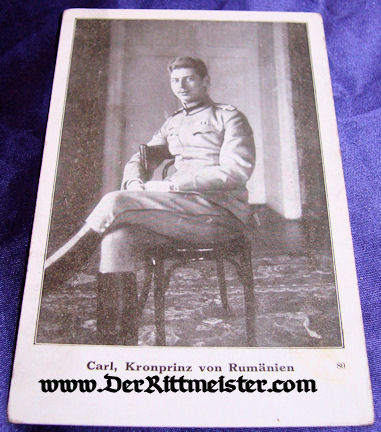 POSTCARD - KRONPRINZ CARL - ROMANIA - Imperial German Military Antiques Sale