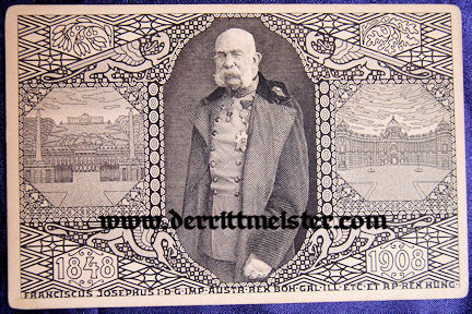 POSTCARD - 60th ANNIVERSARY - KAISER FRANZ JOSEF - AUSTRIA - Imperial German Military Antiques Sale