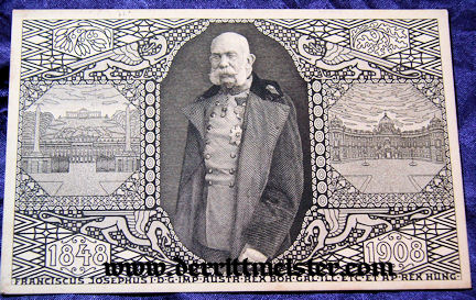 POSTCARD - KAISER FRANZ-JOSEF - AUSTRIA - 60th ANNIVERSARY - REIGN - Imperial German Military Antiques Sale