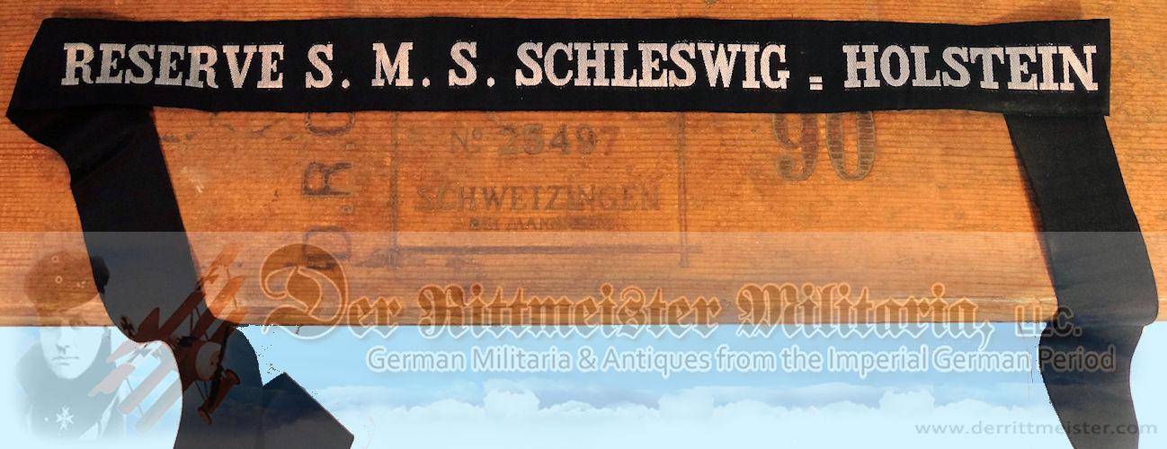 S.M.S. SCHLESWIG-HOLSTEIN ENLISTED RESERVIST'S CAP TALLY - Imperial German Military Antiques Sale