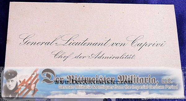 CALLING CARD - GENERAL-LIEUTENANT von CAPRINI CHEF der ADMIRALITÄT - Imperial German Military Antiques Sale