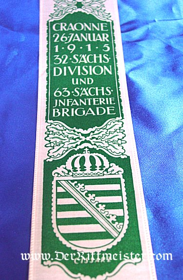 VIVAT RIBBON COMMEMORATING KING FRIEDRICH AUGUST III OF SAXONY AND THE SAXON ARMY - Imperial German Military Antiques Sale