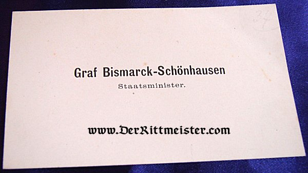 CALLING CARD - GRAF BISMARCK-SCHÖNHAUSEN - STAATSMINISTER - Imperial German Military Antiques Sale