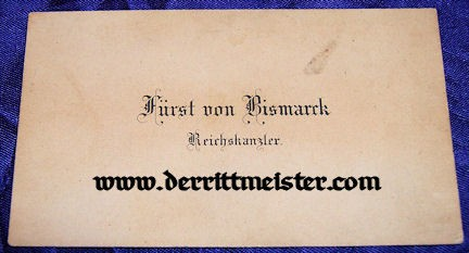 CALLING CARD - OTTO von BISMARCK - Imperial German Military Antiques Sale