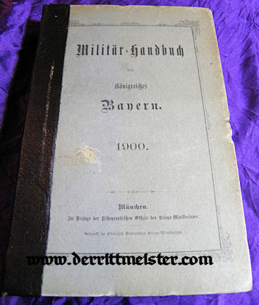 1900 MILITÄR=HANDBUCH - BAVARIA - Imperial German Military Antiques Sale