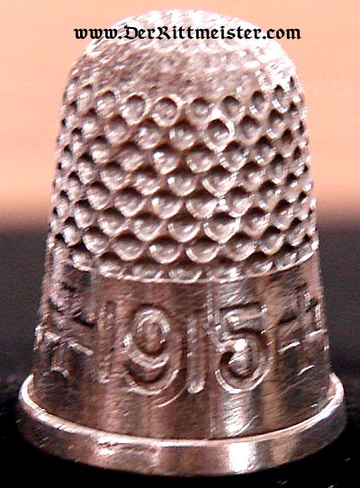 PATRIOTIC THIMBLE FROM THE TIME OF THE GREAT WAR - Imperial German Military Antiques Sale