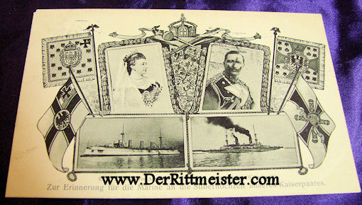 POSTCARD - KAISER WILHELM II - KAISERIN AUGUSTE VIKTORIA - 25th WEDDING ANNIVERSARY - NAVAL MOTIF - Imperial German Military Antiques Sale