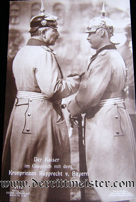 POSTCARD - KAISER WILHELM II AND BAVARIA'S KRONPRINZ RUPPRECHT - Imperial German Military Antiques Sale
