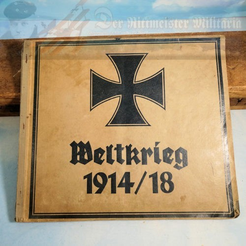 CIGARETTE CARD ALBUM - WELTKRIEG 1914 /1918 - Imperial German Military Antiques Sale