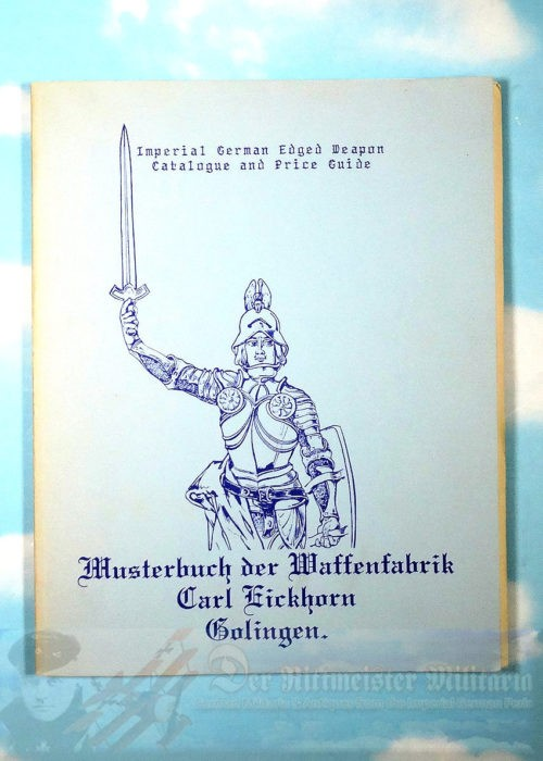 BOOK - REFERENCE - IMPERIAL GERMAN EDGED WEAPON AND PRICE GUIDE BY GERHARD WINDBIEL - Imperial German Military Antiques Sale