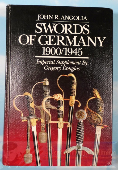 BOOK - REFERENCE - SWORDS OF GERMANY - 1900-1945 - Imperial German Military Antiques Sale