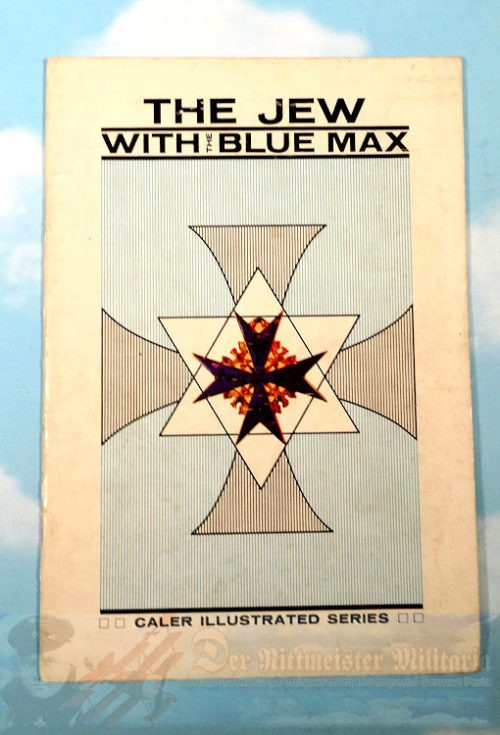 BOOK - THE JEW WITH THE BLUE MAX BY HEINZ NOWARRA - Imperial German Military Antiques Sale